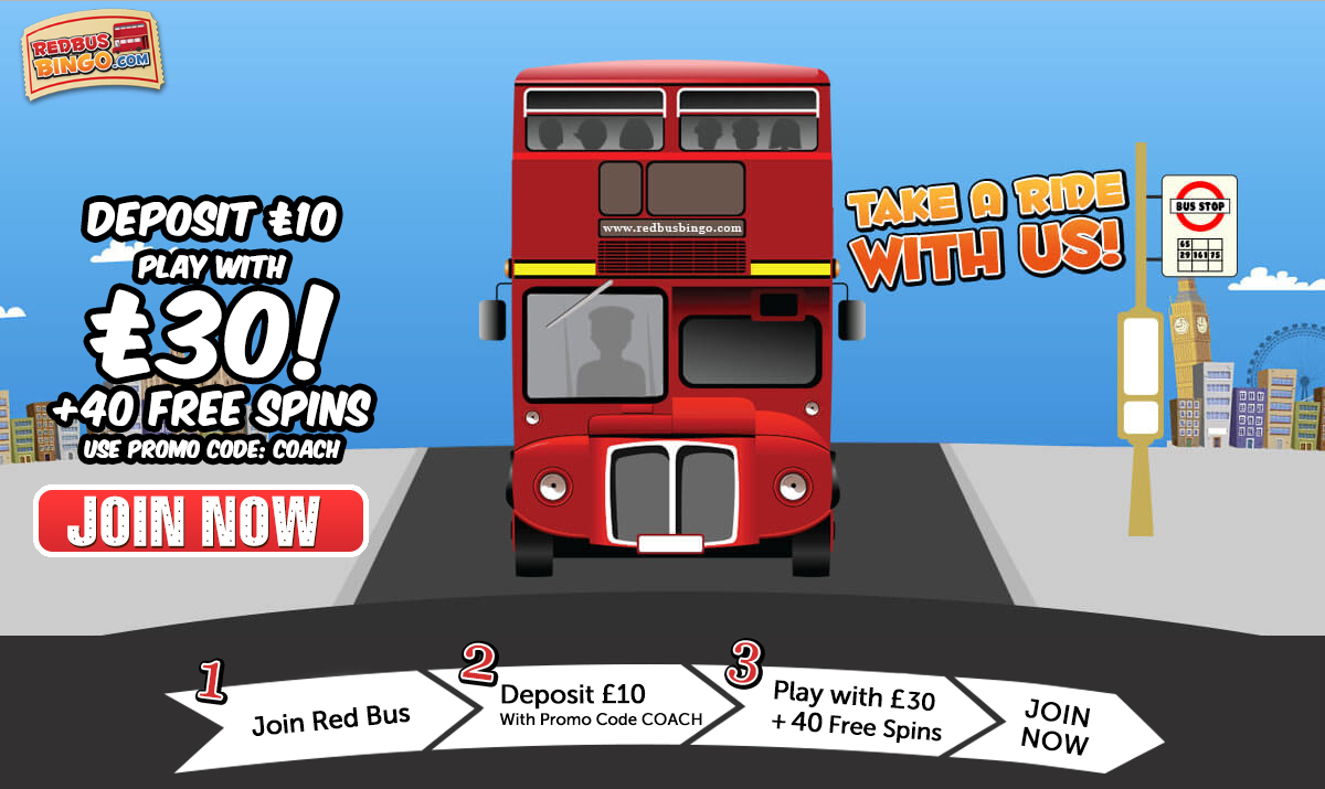 Red Bus Bingo Deposit £10 Play With £30 + 40 Free Spins